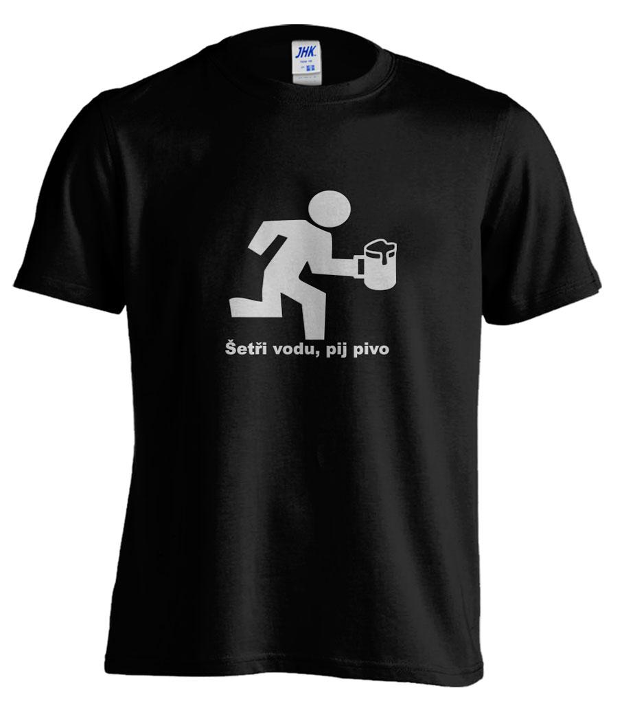 Pánské trièko - Šetøi vodu, pij pivo - zvìtšit obrázek